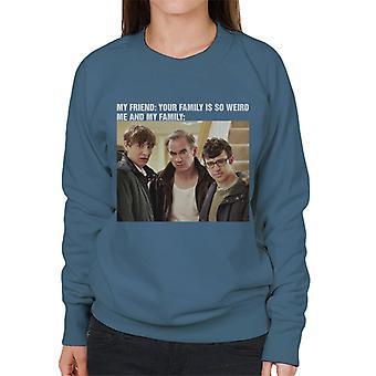 Friday Night Dinner My Family Meme Women's Sweatshirt