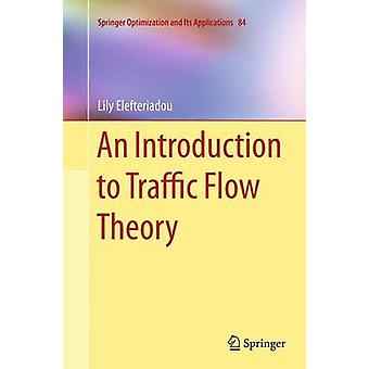 An Introduction to Traffic Flow Theory by Elefteriadou & Lily