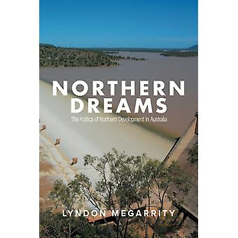 Northern Dreams by Megarrity & Lyndon