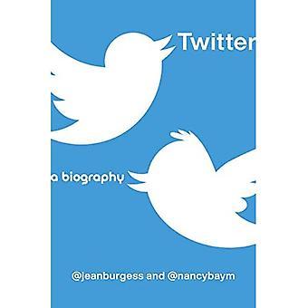 Twitter: A Biography