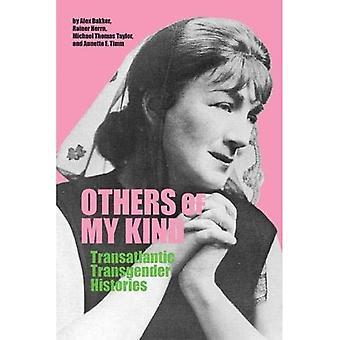 Anderen van Mijn Soort: Trans-Atlantische Transgender Geschiedenissen