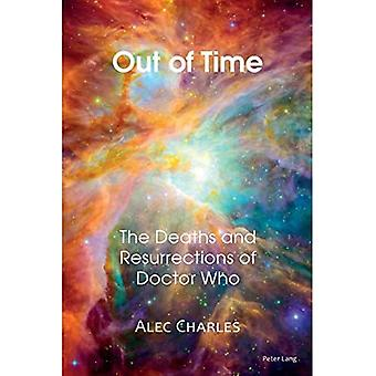 Out of Time: The Deaths and Resurrections of Doctor Who