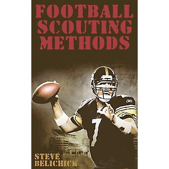 Football Scouting Methods by Steve Belichick - 9781607965121 Book