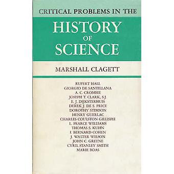 Kritiska problem i vetenskapens historia av Edited av Marshall Clagett