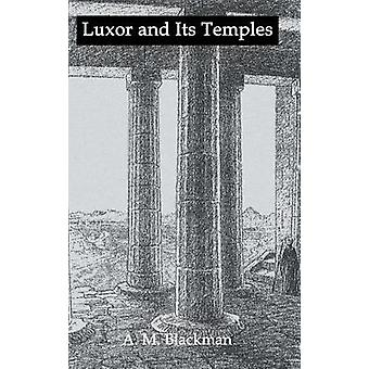 Luxor And Its Temples