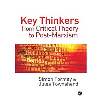 Key Thinkers from Critical Theory to Post-Marxism (SAGE Politics Texts series)