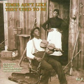 Times Ain't Like They Used to Be - Vol. 6-Times Ain't Like They Used to Be [CD] USA import