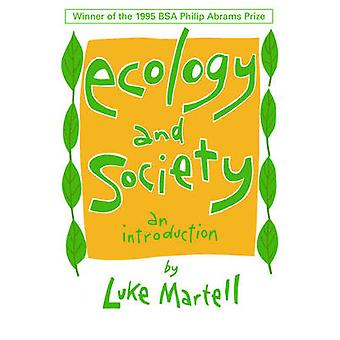Ecology and Society - An Introduction by Luke Martell - 9780745610238
