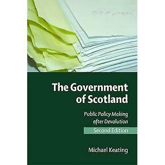 Skotlanti - julkisen päätöksenteon hajauttaminen (2n jälkeen hallitus