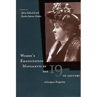 Vrouwen emancipatie bewegingen in de negentiende eeuw - een Europese