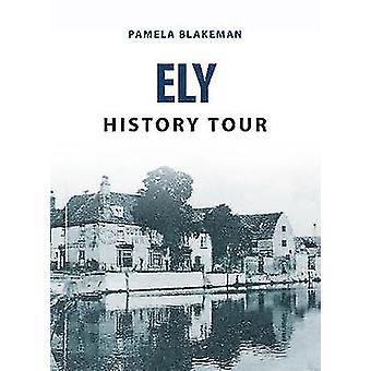 Ely Historia kiertue Pamela Blakeman - 9781445656892 kirja