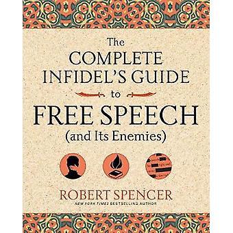Komplett otrognas Guide till yttrandefriheten (och dess fiender) genom Robe