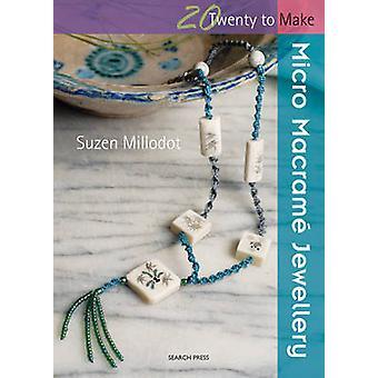 Micro Macrame smykker af Süzen Millodot - 9781844483495 bog