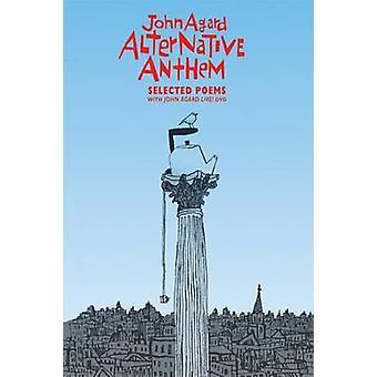 Alternativa Anthem - valda dikter av John Agard - Pamela Robertson-P