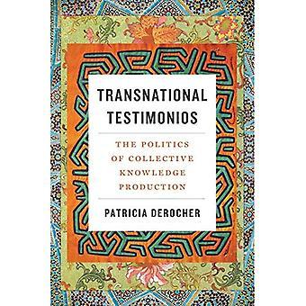 Transnationale Testimonios: De politiek van collectieve kennisproductie