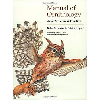 Manual of Ornithology: Avian Structure and Function [Illustrated]