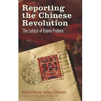 Rapportering den kinesiska revolutionen: märker av Rayna Prohme