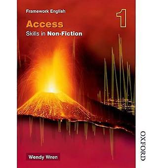 NTFE compétences dans la non-fiction (accès) 1: accéder aux compétences dans la non-fiction BK. 1 (Nelson Thornes cadre en anglais)