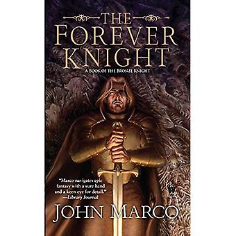 The Forever Knight (Bronze Knight)