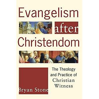 Evangelismo dopo cristianità: La teologia e la pratica della testimonianza di Christian