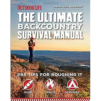 The Ultimate Backcountry Survival Manual