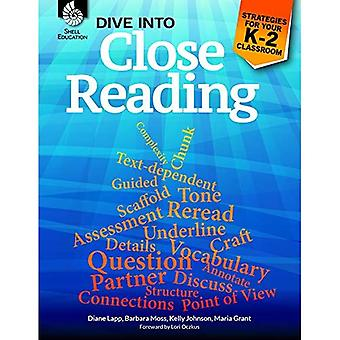 Dive into Close Reading: Strategies for Your K-2 Classroom (Professional Resources)