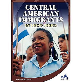 Central American Immigrants:� In Their Shoes (Immigrant Experiences)