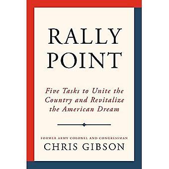 Treffpunkt: Fünf Aufgaben, die das Land zu vereinen und beleben den amerikanischen Traum