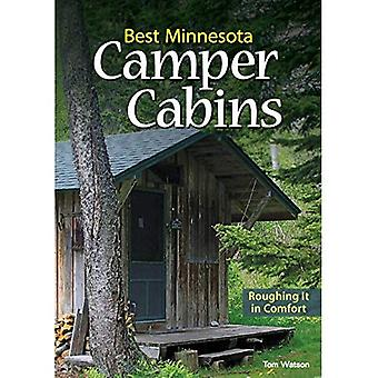 Best Minnesota Camper Cabins: Including State and� Local Parks, Private Cabins and Yurts