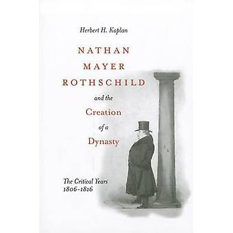 Nathan Mayer Rothschild et la création d'une dynastie - la critique Y