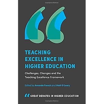 Teaching Excellence in Higher Education - Challenges - Changes and the