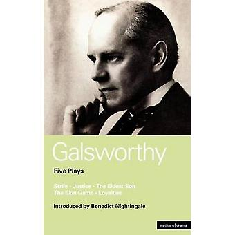 Galsworthy Five Plays by Galsworthy & John & Sir