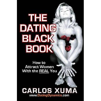 The Dating Black Book by Xuma & Carlos
