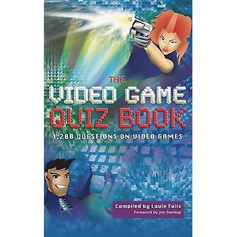 The Video Game Quiz Book by Falls & Louie