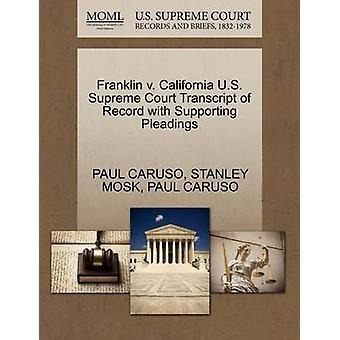 Franklin v. Californië Amerikaanse Supreme Court afschrift van Record met ondersteuning van de pleidooien door CARUSO & PAUL