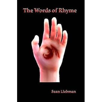 The Words of Rhyme by Liebman & Sean