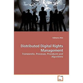 Distributed Digital Rights Management by Abie & Habtamu