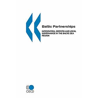 Lokale Wirtschaft und Entwicklung LEED baltischen Partnerschaften Integration Beschäftigungswachstum und lokale Governance in the Baltic Sea Region durch OECD Publishing