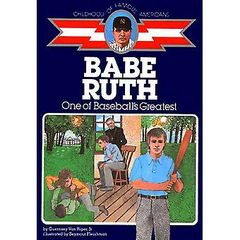 Babe Ruth - One of Baseball's Greatest by Guernsey Van Riper - ill. S