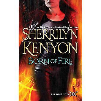 Born of Fire by Sherrilyn Kenyon - 9780312942311 Book