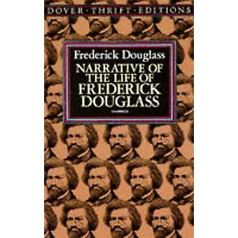 Narrative of the Life of Frederick Douglass - an American Slave - Writ