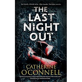 The Last Night Out by Catherine O'Connell - 9780727888006 Book