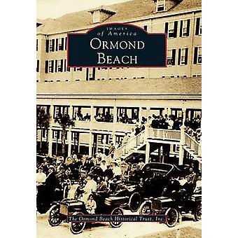 Ormond Beach by Ormond Beach Historical Trust - Ormund Beach Historic