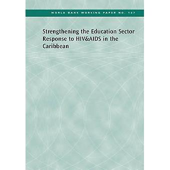 Fortalecimiento de la respuesta del sector educativo al VIH y al SIDA en la CA
