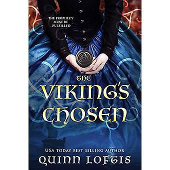 The Viking's Chosen by Quinn Loftis - 9781634222747 Book