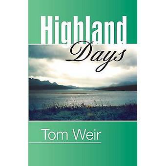Highland Days - Early Camps and Climbs in Scotland by Tom Weir - 97819