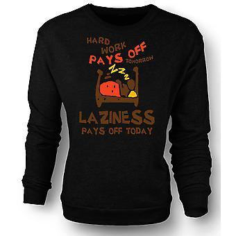 Kids Sweatshirt Hard Work Pays Off Tomorrow, Laziness Pays Off Today