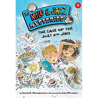 The Case of the July 4th Jinx (Milo and Jazz Mysteries Series #5)