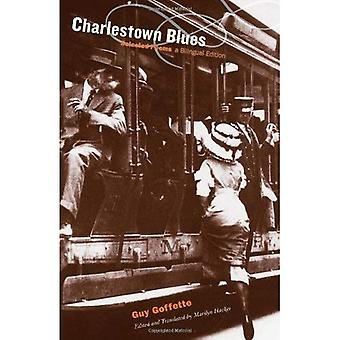 Charlestown Blues: Selected Poems