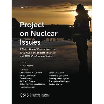 Project on Nuclear Issues A Collection of Papers from the 2016 Nuclear Scholars Initiative and Poni Conference Series by Cancian & Mark